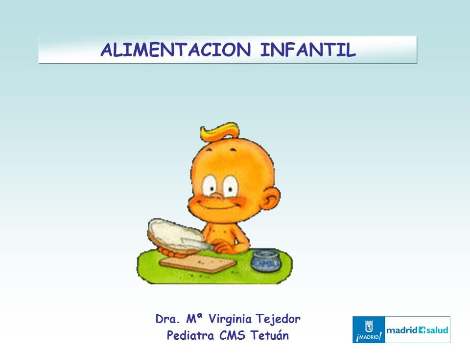 Alimentación Infantil (1). Escuela Infantil Nuestra Señora de las Victorias